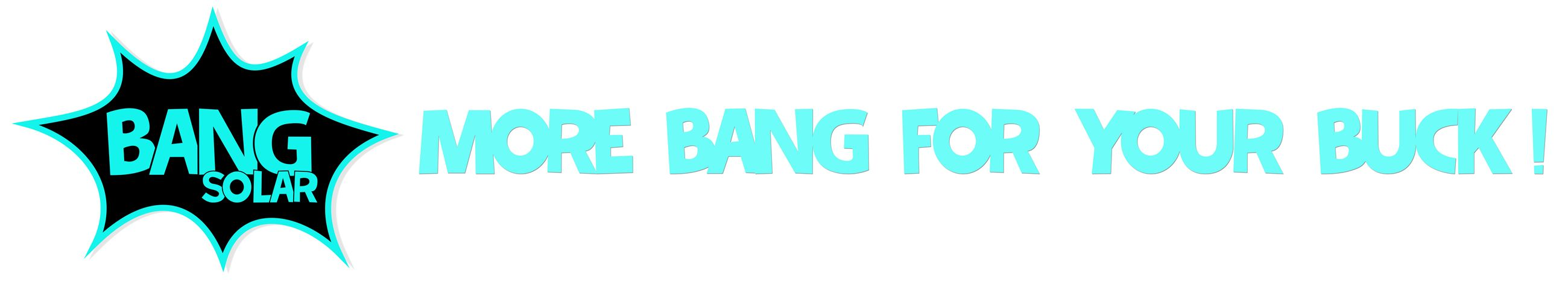 Bang Solar logo More Bang For Your Buck slogan